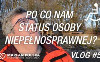 Po co nam status osoby niepełnosprawnej? – Vlog #5
